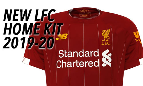 LFC Home Kit Range 2019-20